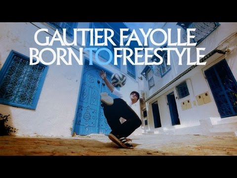 Gautier – Born to Freestyle