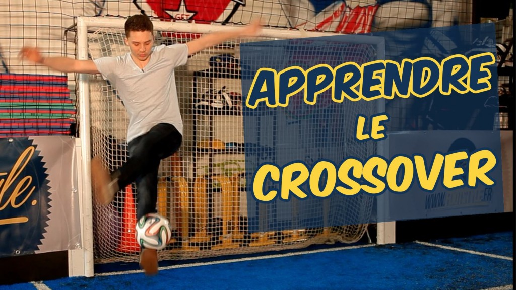 Tuto Freestyle Foot – Crossover