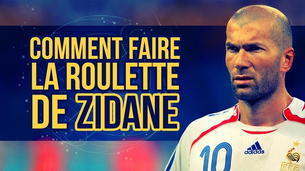 Roulette de Zinédine Zidane