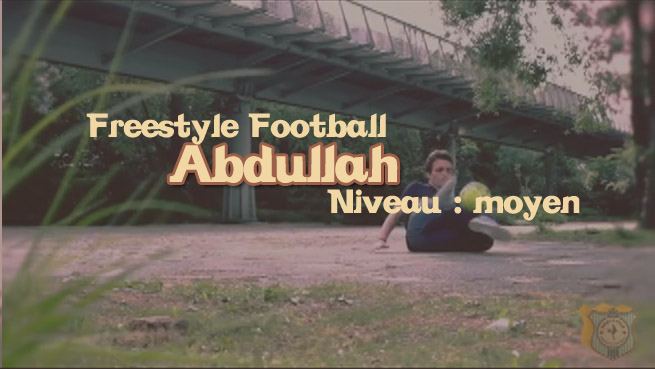 freestyle football foot abdullah apprendre tuto tutoriel footstyle