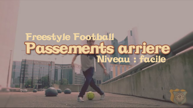 freestyle football foot roller apprendre tuto tutoriel footstyle